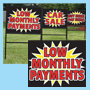 Low Monthly Payments - Burst Curb Display Sign