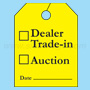 Yellow Dealer Trade-In,Auction Fluorescent Rear View Mirror Tags