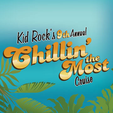 Kid Rock's Chillin' the Most Cruise 2018