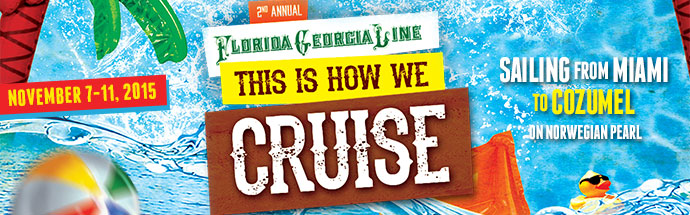Florida Georgia Line Cruise 2015
