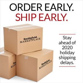 Buy Early Ship Early - Smithfield Marketplace