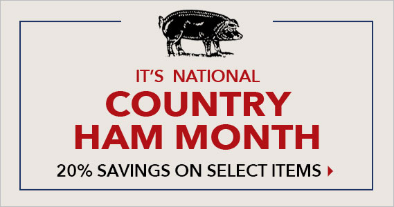 Country Ham Month Select Items 20% Off - Smithfield Marketplace