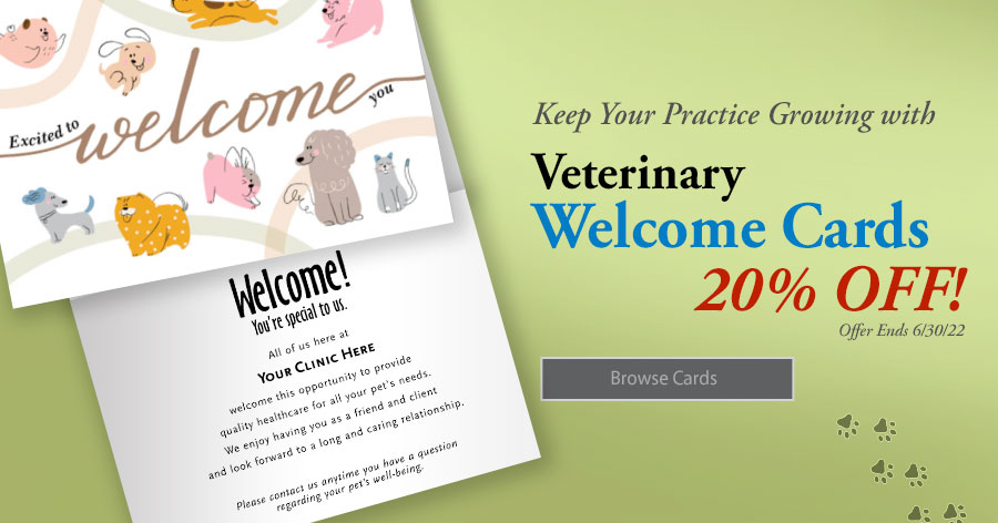 Keep Your Practice Growing with Vet Welcome Cards!