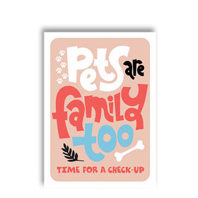 3-Up Laser Veterinary Postcards - Pets are Family