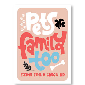 Standard Veterinary Reminder Postcards - Pets are Family