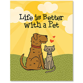 "11"" x 14"" Wall Art Poster - Life Is Better with a Pet - Yellow"
