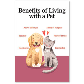 """12"""" x 18"""" Informational Poster - Benefits of a Pet"""