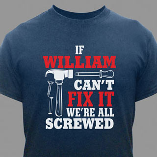 Personalized Fix It T-Shirt