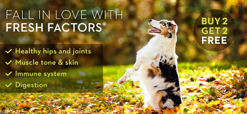 FALL IN LOVE WITH FRESH FACTORS. Healthy hips and joints. Muscle tone & skin. Immune system. Digestion. BUY 2 GET 2 FREE