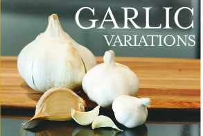 garlic variations