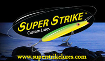 Super Strike Custom Lures