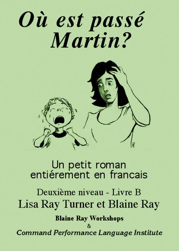 Où est passé Martin ? Level 2 French Reader