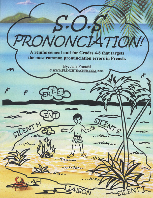 S.O.S Prononciation! French Activity Packet