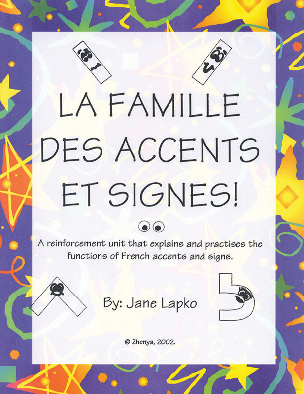 La famille des accents et signes ! French Activity Packet