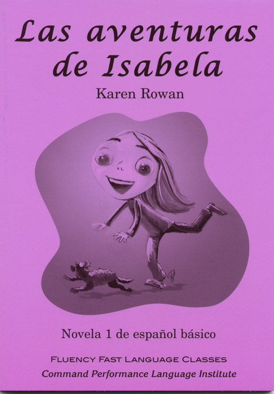 Las aventuras de Isabela Level 1 Spanish Reader