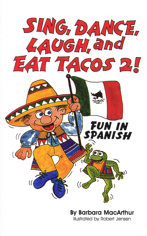 Sing, Dance, Laugh and Eat Tacos 2