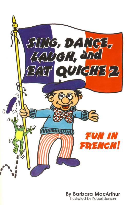 Sing, Dance, Laugh and Eat Quiche 2 Lyric Book