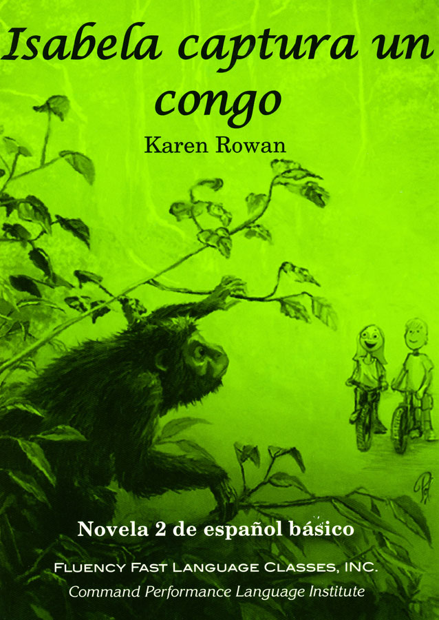 Isabela captura un congo Level 1 Spanish Reader