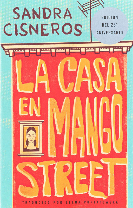 the gender barriers faced by women in society in the house on mango street a novel by sandra cisnero