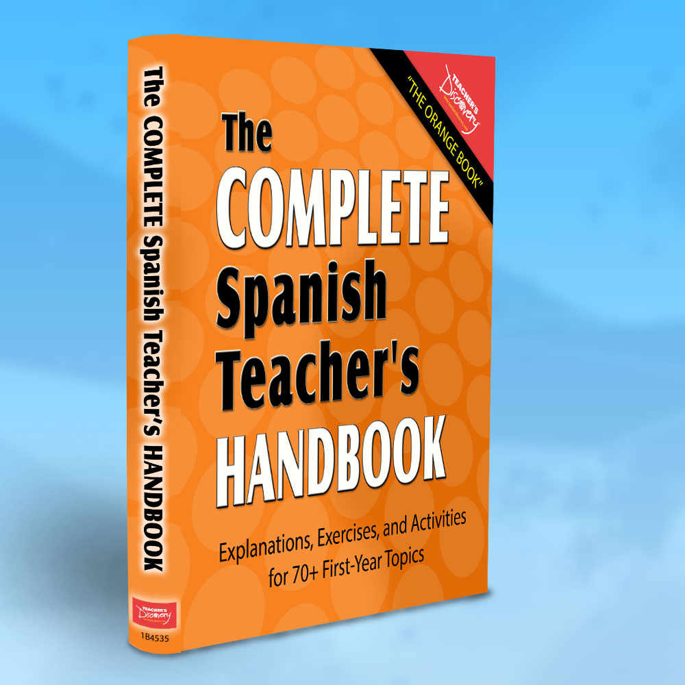The Complete Spanish Teacher's Handbook