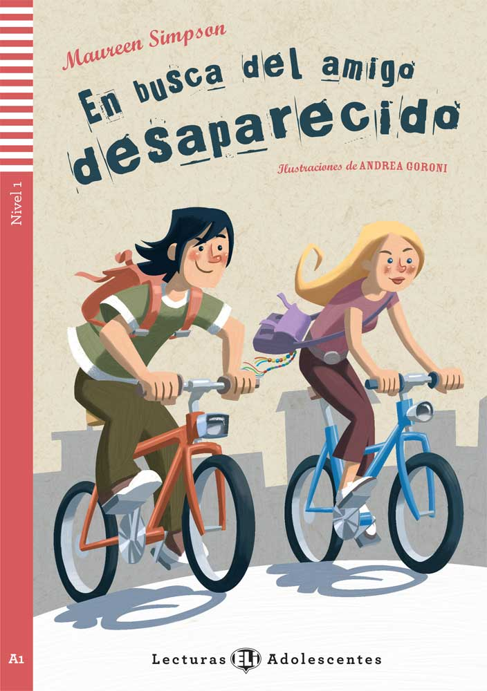 En busca del amigo desaparecido Spanish Level 2 Reader with Audio CD