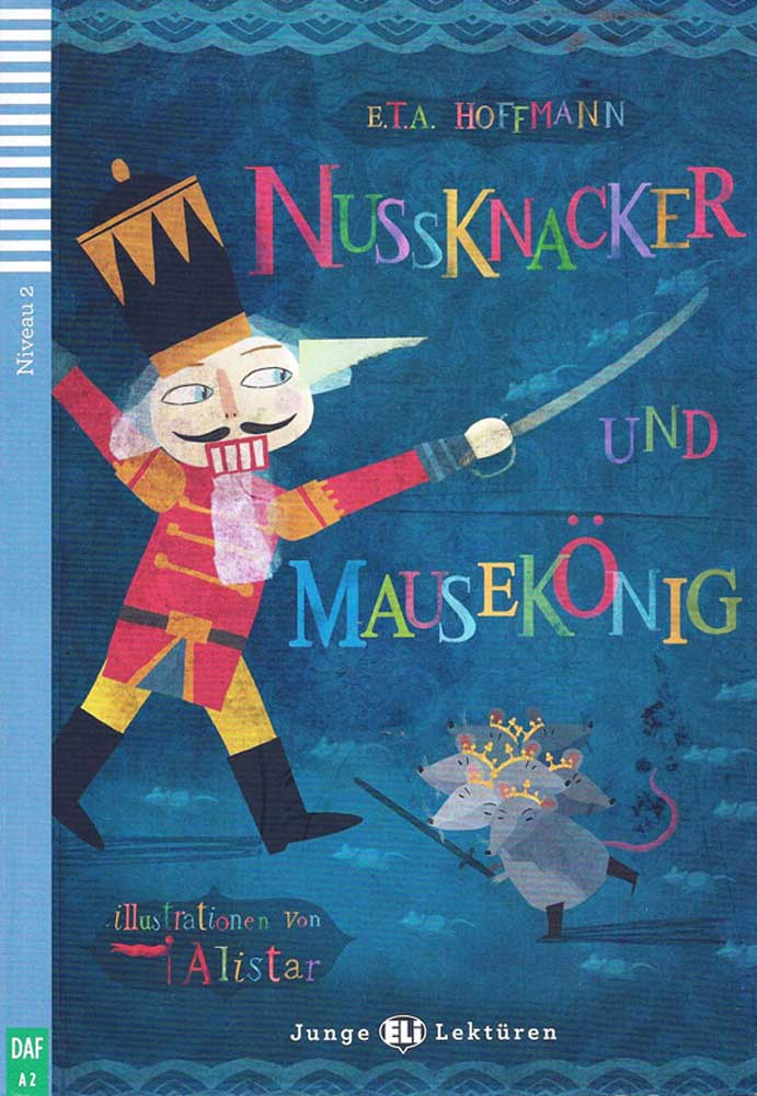 Nussknacker und Mausekönig German Level 3 Reader with Audio CD