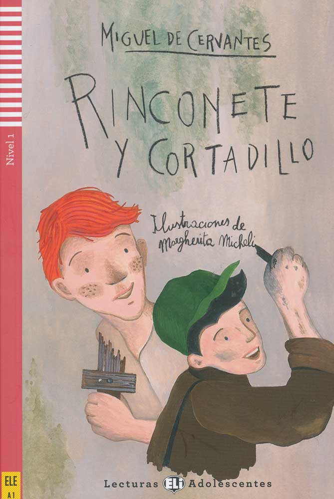 Rinconete y Cortadillo Spanish Level 2 Reader