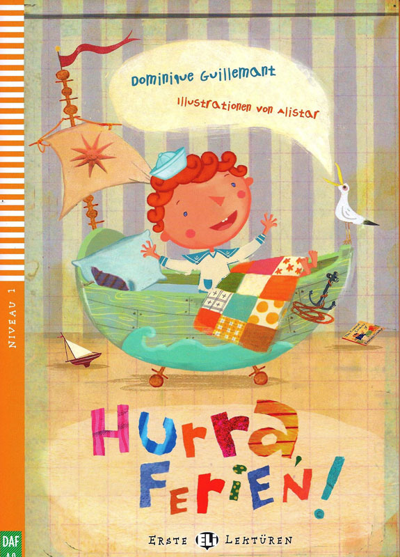 Hurra, Ferien! German Level 1 Reader with Audio CD