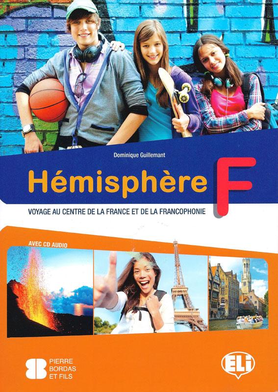 Hémisphére F Voyage au Centre de la France et de la Francoophonie Student Workbook + Audio CD