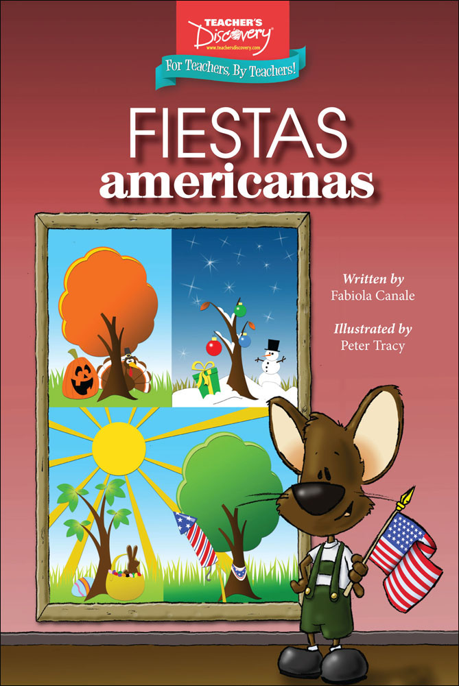 Fiestas americanas Level 1 Spanish Reader
