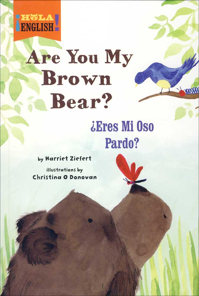 Are You My Brown Bear? Bilingual Storybook