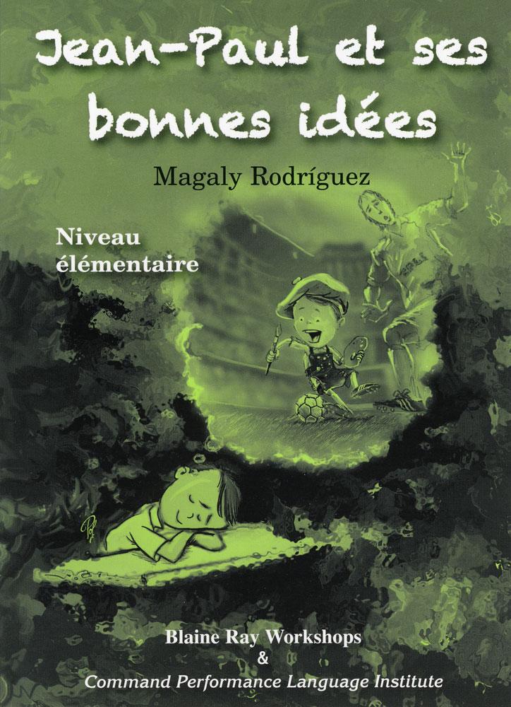 Jean-Paul et ses bonnes idees Level 1 French Reader