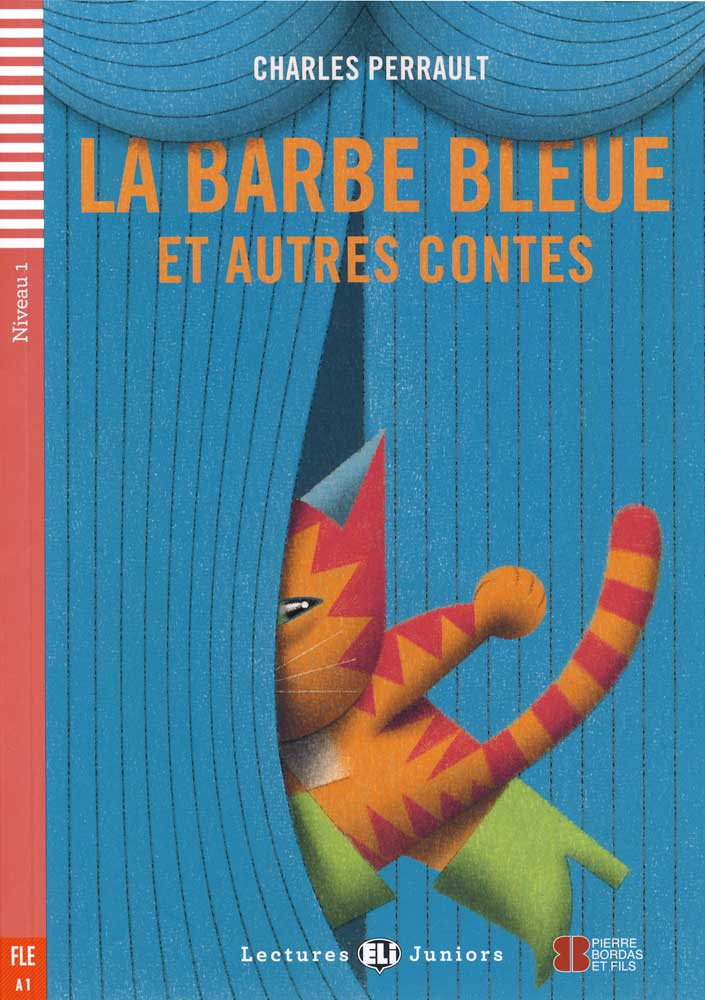 La Barbe Bleue et autres contes French Level 2 Reader