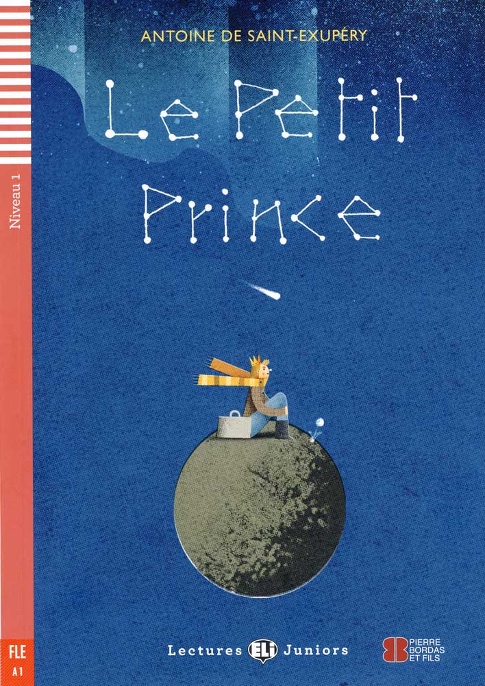 Le Petit Prince French Level 1 Reader with Audio CD