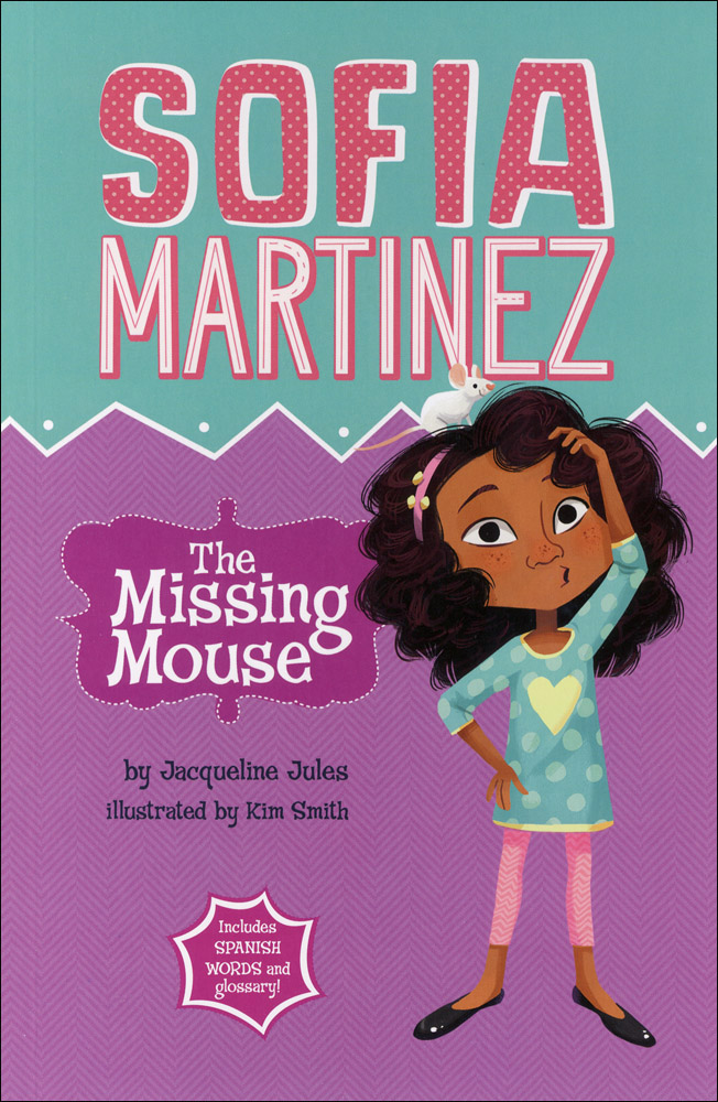 Sofia Martinez The Missing Mouse Book