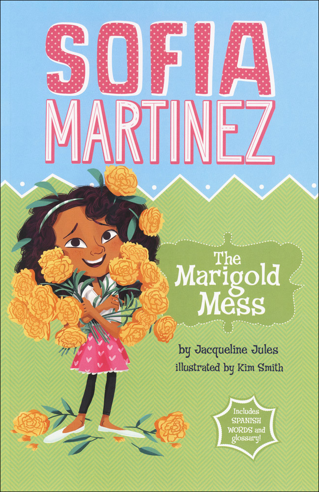 Sofia Martinez The Marigold Mess Book