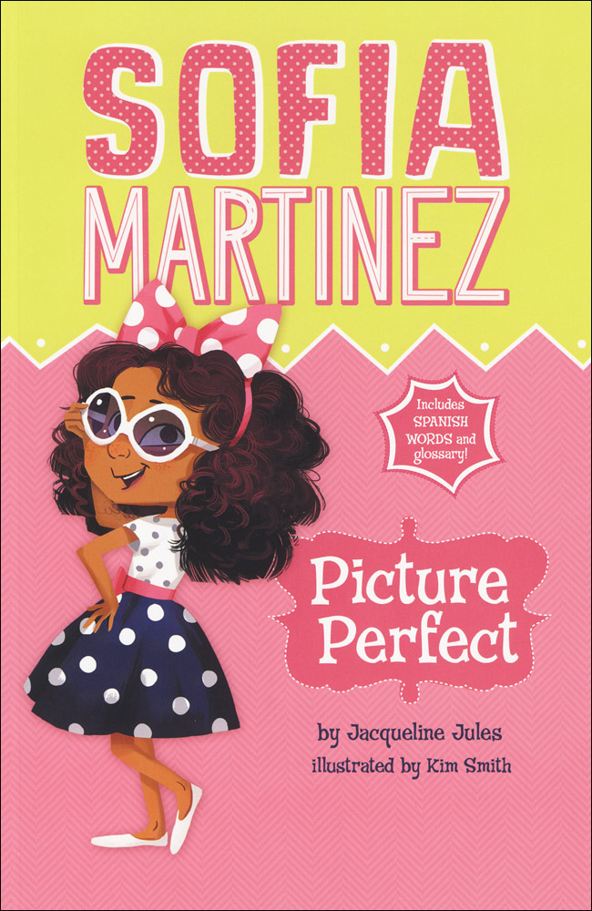 Sofia Martinez Picture Perfect Book
