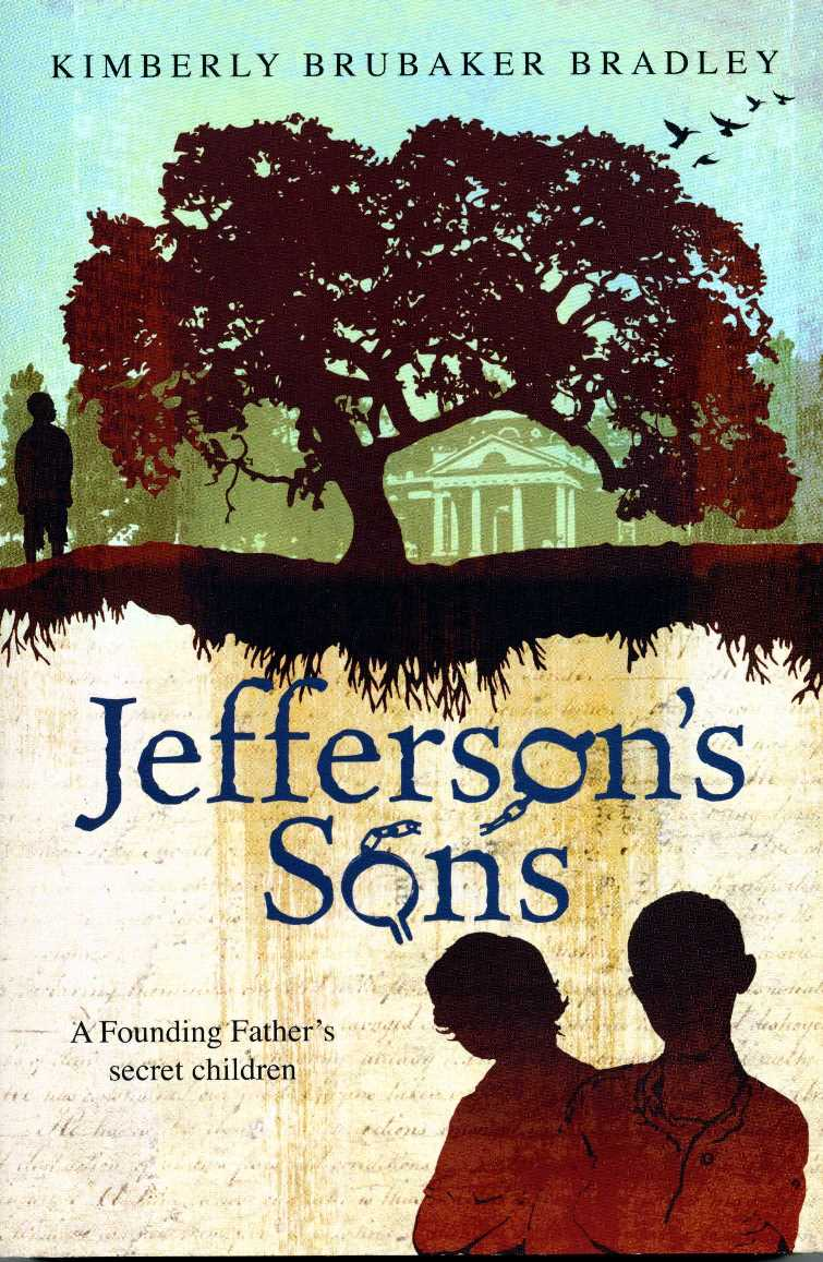 Jeffersons Sons: A Founding Fathers Secret Children Paperback Book