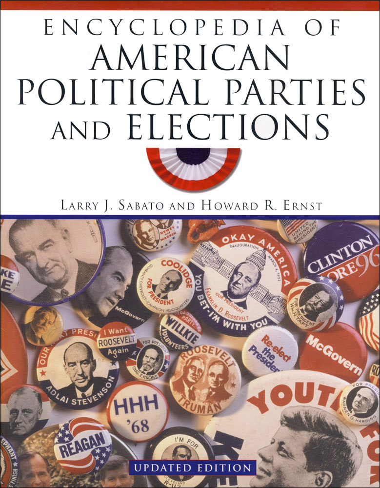 Encyclopedia of American Political Parties and Elections Book