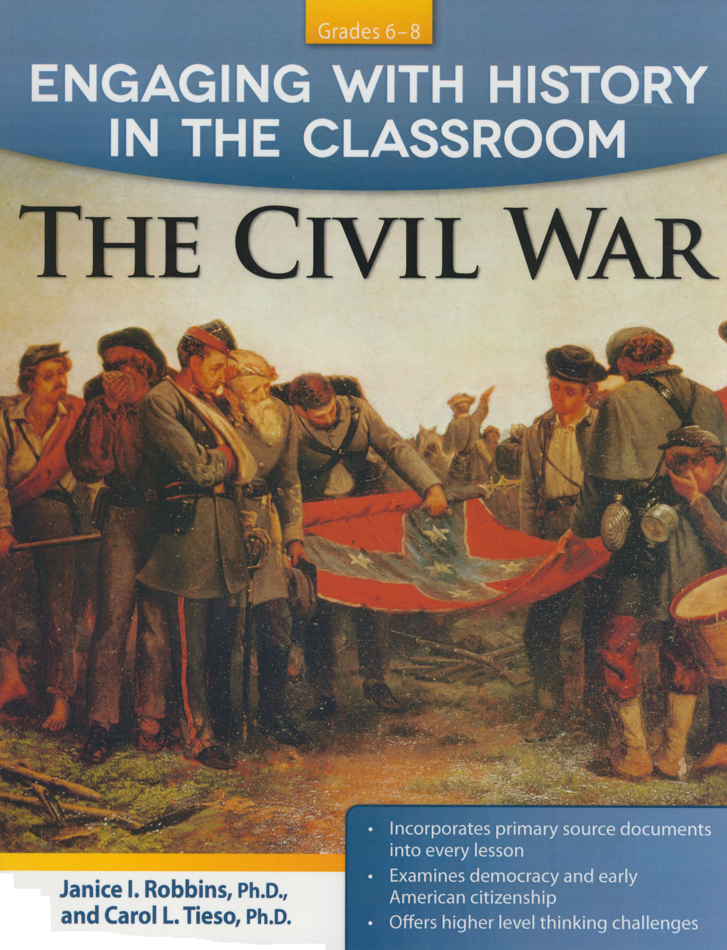 Engaging With History in Classroom - The Civil War Activity Book