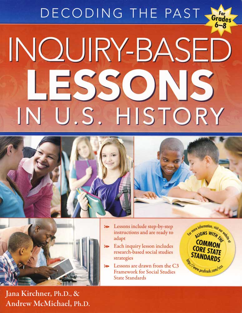 Decoding the Past - Inquiry-Based Lessons in U.S. History