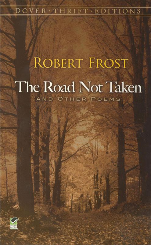 The Road Not Taken Paperback