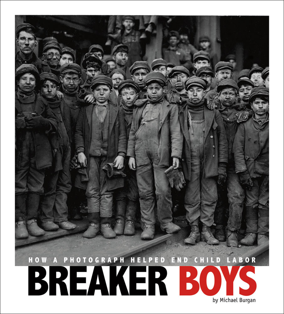 Breaker Boys: How a Photograph Helped End Child Labor Paperback Book (1020L)