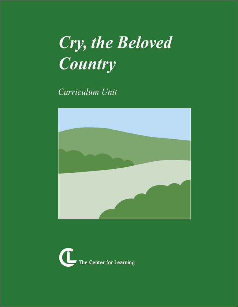 cry  the beloved country curriculum unit  english  teacher u0026 39 s discovery