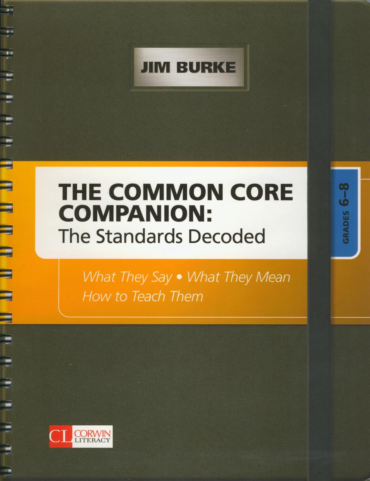 The Common Core Companion: The Standards Decoded Book - Grades 6-8