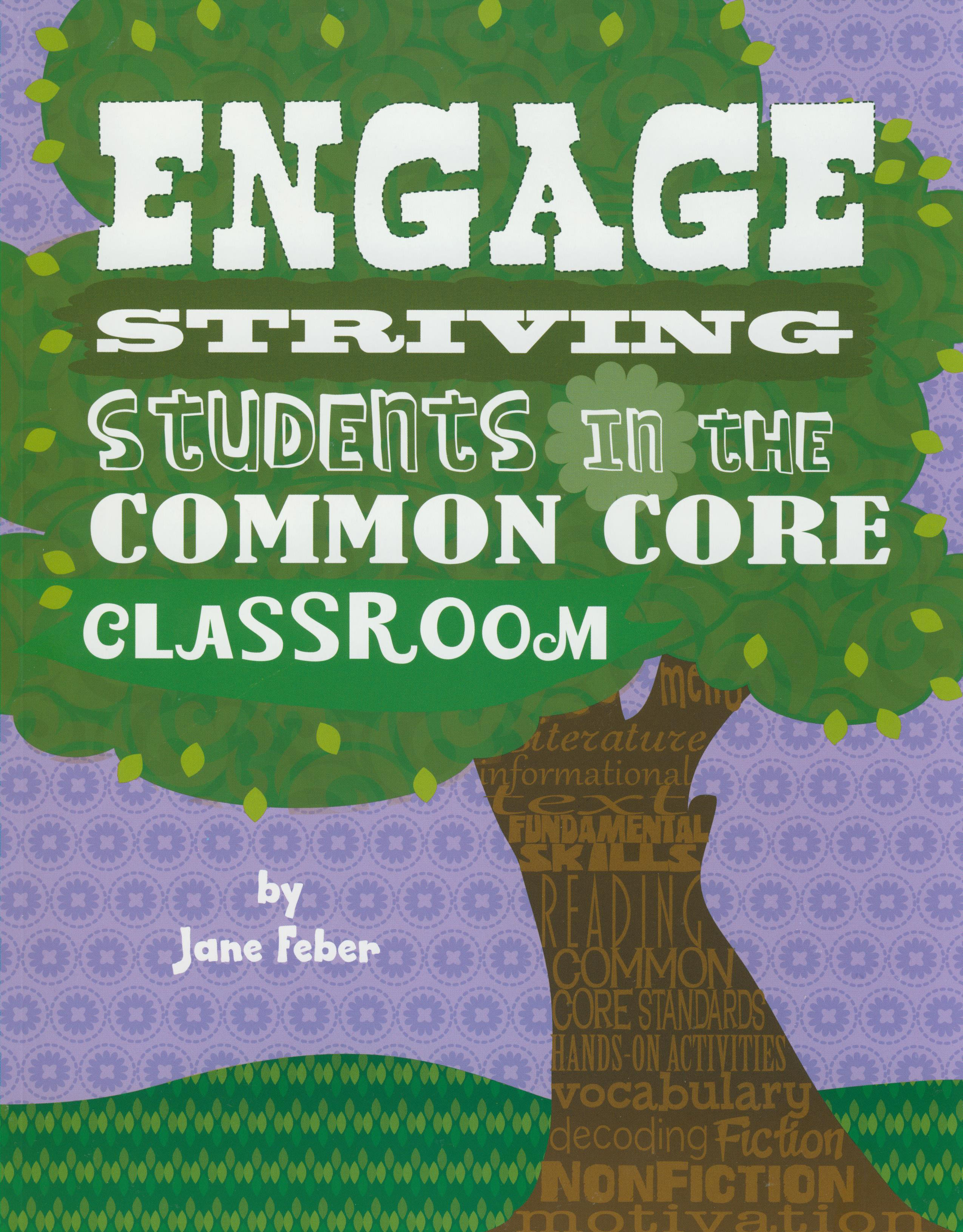 Engage Striving Students in the Common Core Classroom Activity Book