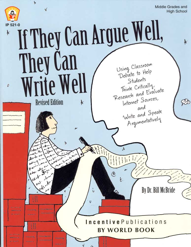 If They Can Argue Well, They Can Write Well Activity Book