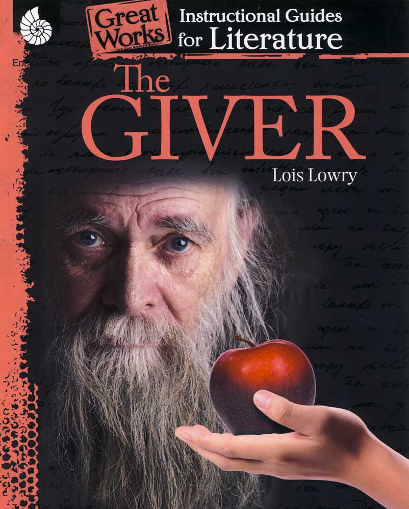 Great Works Instructional Guide for Literature: The Giver