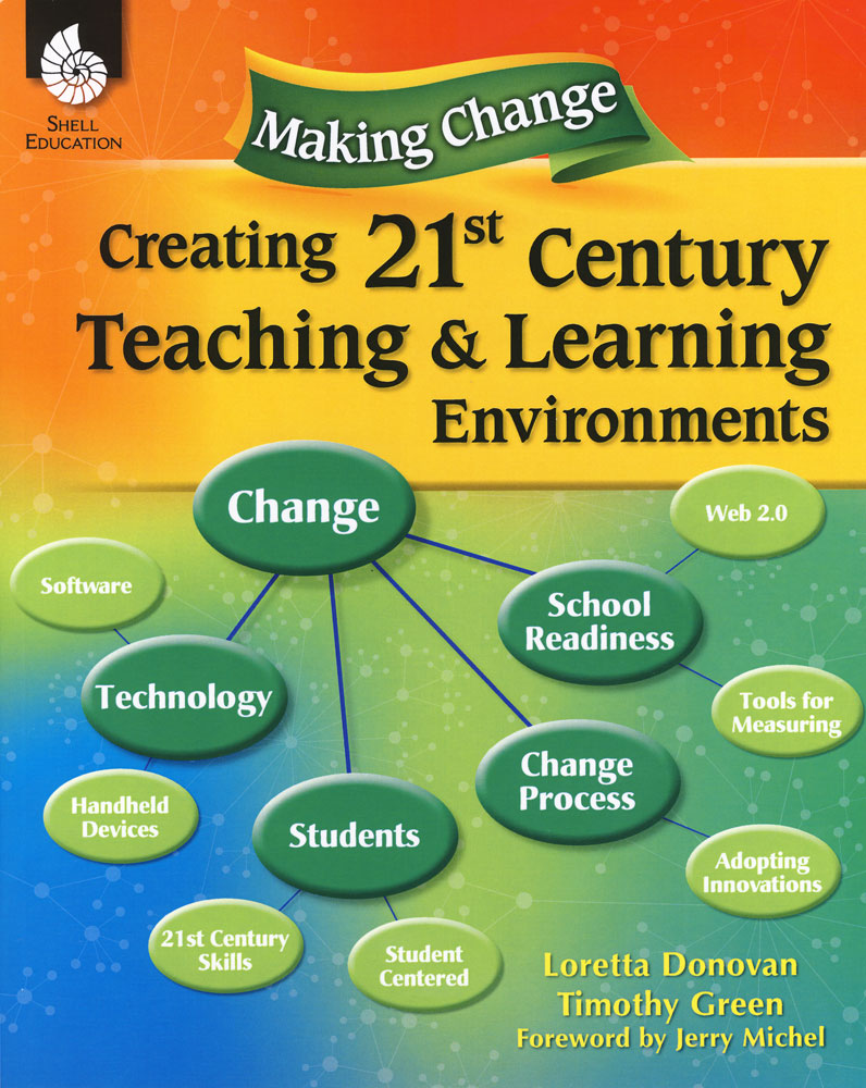 Creating 21st Century Teaching & Learning Environments
