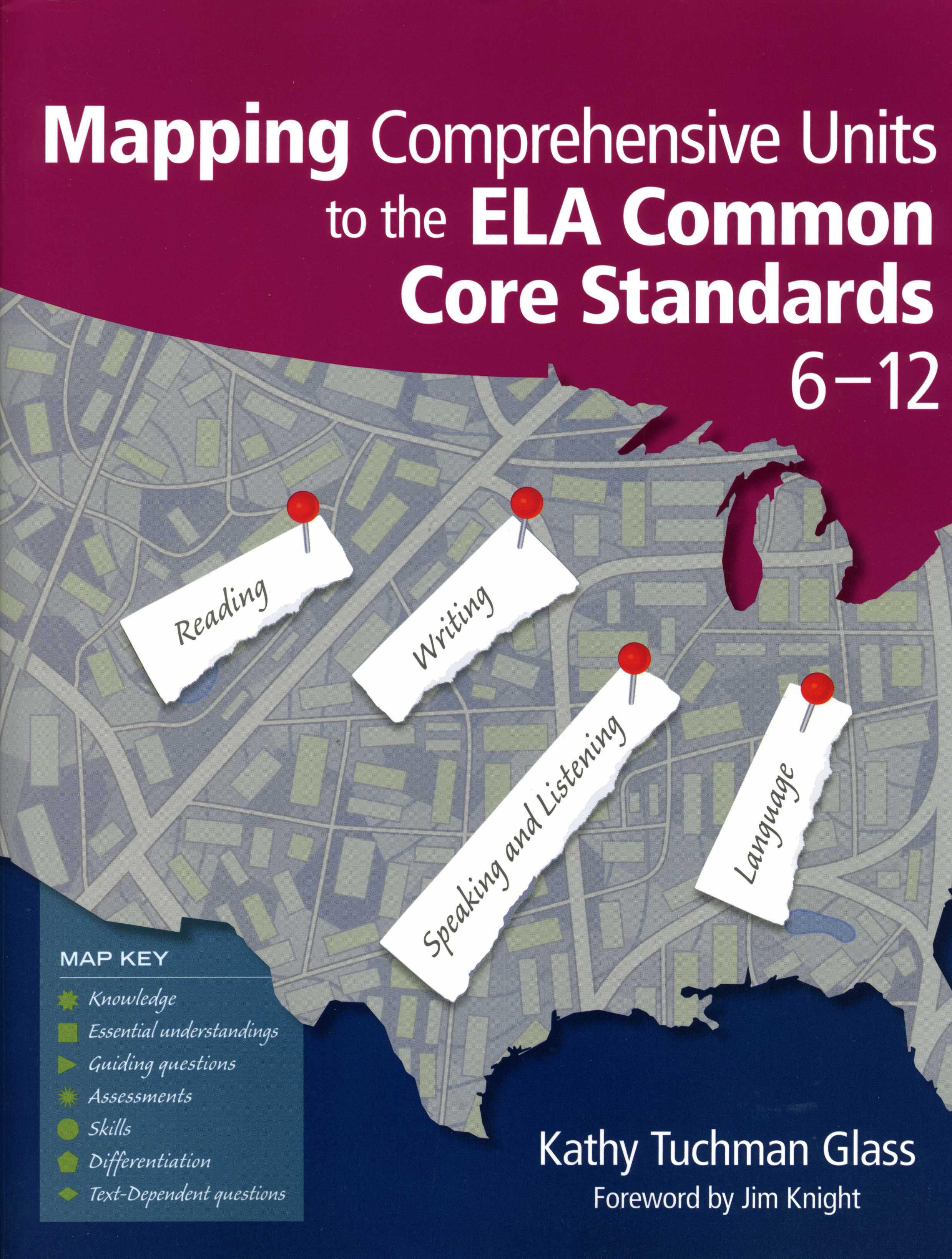 Mapping Comprehensive Units to the ELA Common Core Standards ~ Grade 6-12 Resource Book
